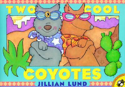 Two Cool Coyotes By Lund, Jillian/ Lund, Jillian (ILT)