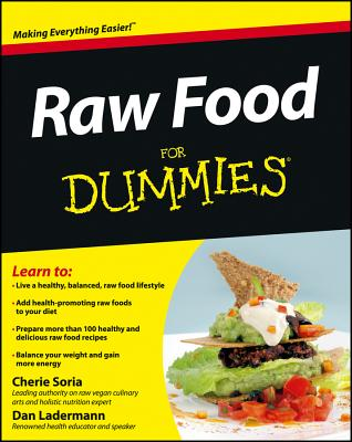 Raw Food for Dummies By Soria, Cherie/ Ladermann, Dan