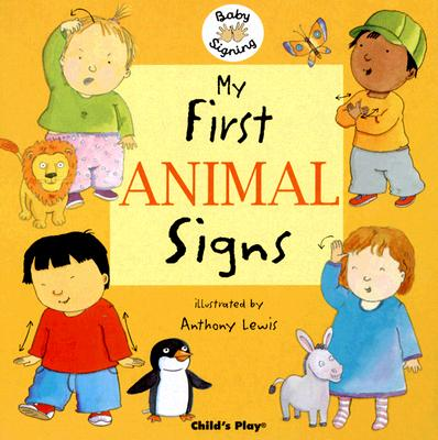 My First Animal Signs By Lewis, Anthony